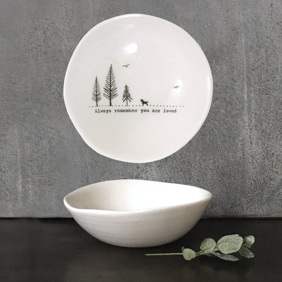 East of India - Medium Wobbly Bowl - Always Remember You Are Loved