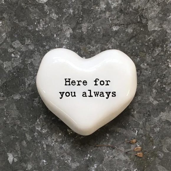 East of India White Ceramic Heart - Here For You Always