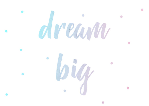 No.14 - Dream Big