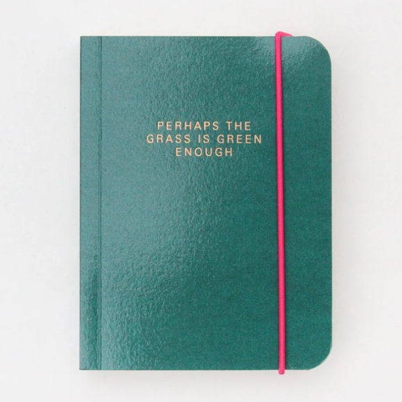 Notebook - The Grass is Green Enough
