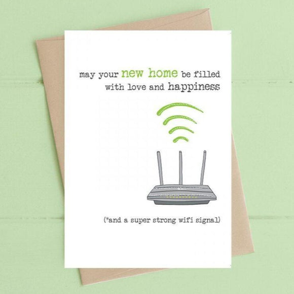New Home - Love, Happiness and Strong Wifi