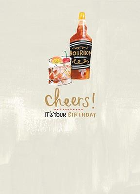 Cheers!  It's Your Birthday