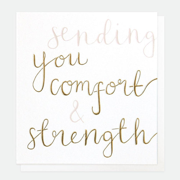 Sending Comfort and Strength