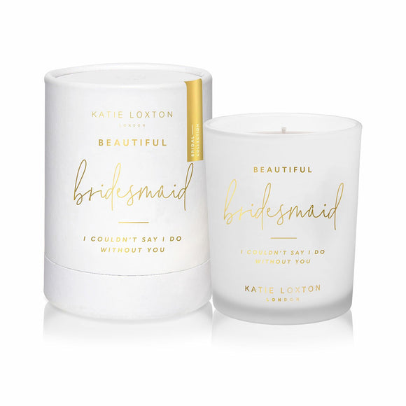 Katie Loxton - Sentiment Candle - Beautiful Bridesmaid