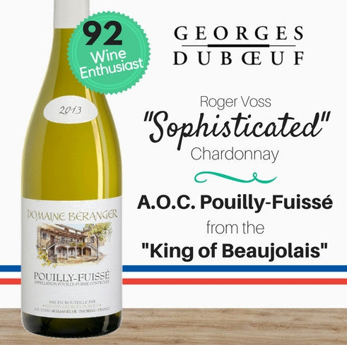 Pouilly-Fuisse award winner. Stunning, premium French white wine by Domaine Beranger. Pop Up Wine. Singapore low price online wine store. Same day delivery. Free delivery for 2 dozen.