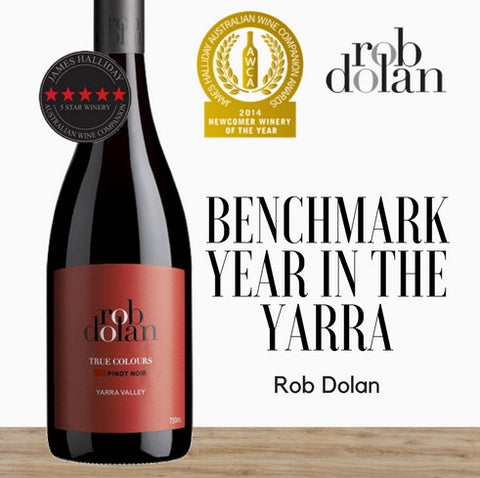Rob Dolan True Colours Pinot Noir 2015 ~ Yarra Valley, Australia