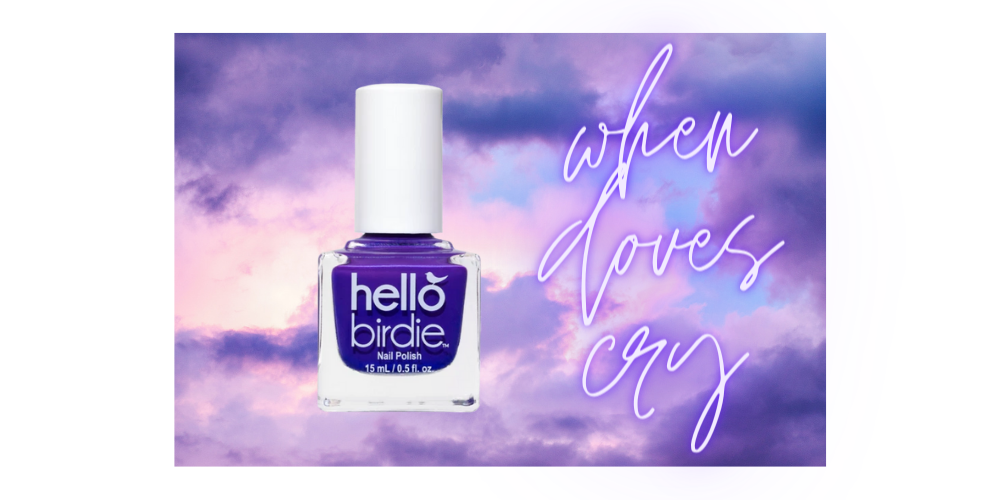 """Hello Birdie classic polish in a violet shade with neon text reading """"When Doves Cry"""" against a stormy, cloudy, purple sky"""