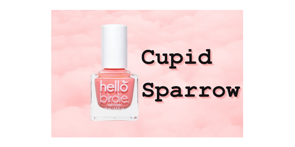 """Hello Birdie classic polish in pink shade against a cloudy pink sky, with bold typewriter text reading """"Cupid Sparrow"""""""