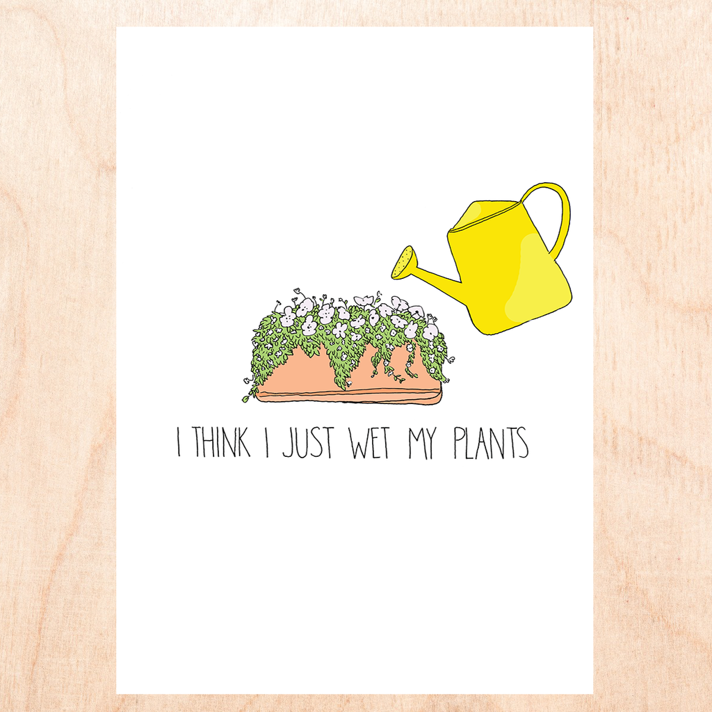 "white background with cartoon drawing of a long planter with white flowered plants in it and a yellow watering can that reads, ""I think I just wet my plants""."