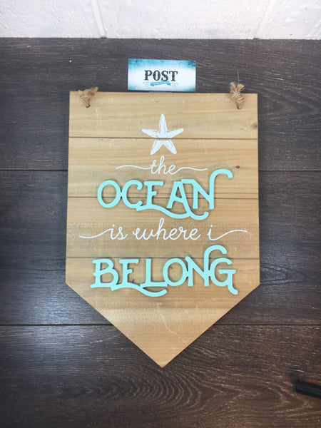 The Ocean Is Where I Belong Wall hanging