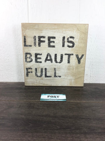 """ Life is Beauty Full."" Decor"