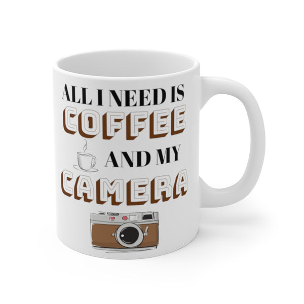 All I Need is Coffee and My Camera (Mug) - Confident Camera