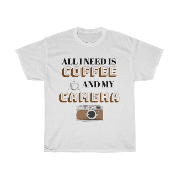 All I Need is Coffee and My Camera (T-shirt) - Confident Camera
