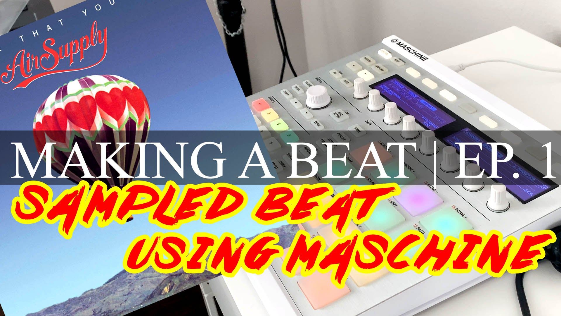 Making A Beat - Ep. 1: Sampling Vinyl Records Using Maschine
