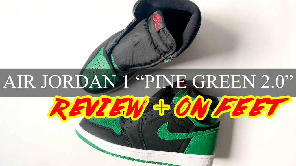 "Air Jordan 1 ""PINE GREEN 2.0"" 