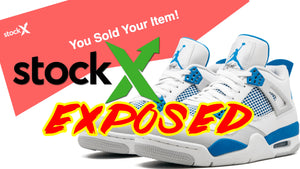 My TERRIBLE Experience SELLING on StockX | EXPOSING STOCKX!