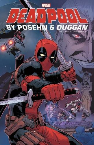Deadpool by Posehn & Duggan : The Complete Collection Volume 2