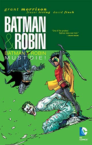 Batman and Robin Vol. 3 : Batman Must Die ! (Deluxe edition)