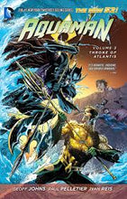 Load image into Gallery viewer, Aquaman Vol. 3 : Throne of Atlantis (The New 52)