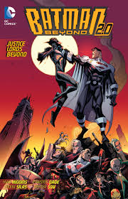 Batman Beyond 2.0 Vol. 2 : Justice Lord