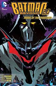 Batman Beyond 2.0 Vol. 3 : Mark of the Phantasm