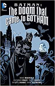 Batman : The Doom That Came To Gotham