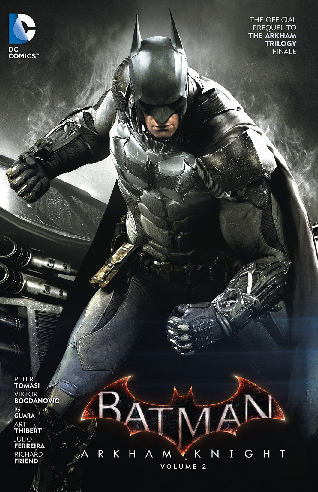 Batman : Arkham Knight Vol. 2 : The Official Prequel to the Arkham Trilogy Finale