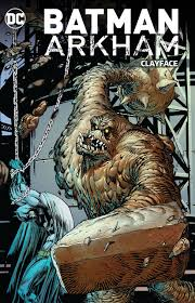 Batman Arkham : Clayface