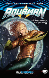 Aquaman Vol. 4 : Underworld (Rebirth)