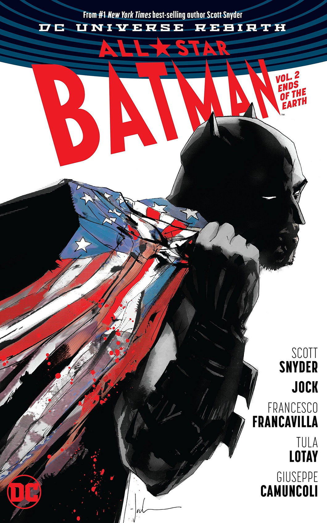 All-Star Batman Rebirth Vol. 2 : Ends Of The Earth