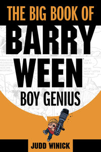 Big Book of Barry Ween, Boy Genius
