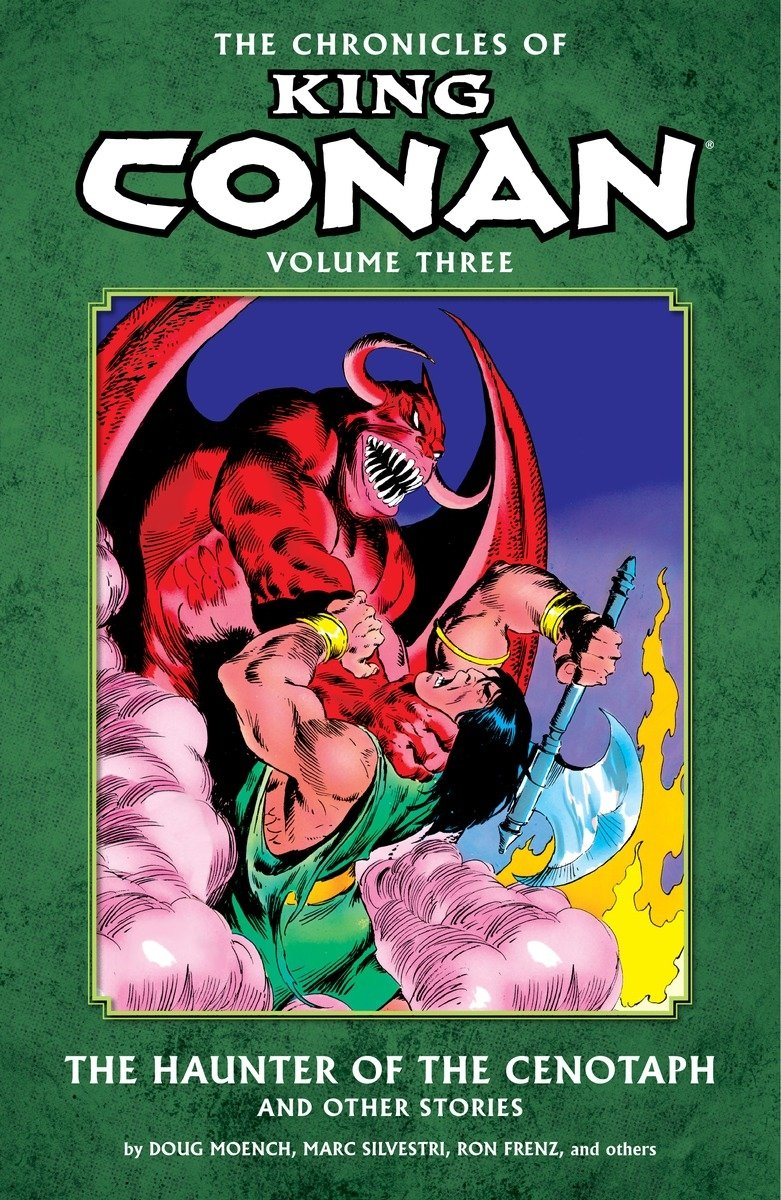 Chronicle King Conan Vol. 3 : The Haunter of the Cenotaph and Other Stories