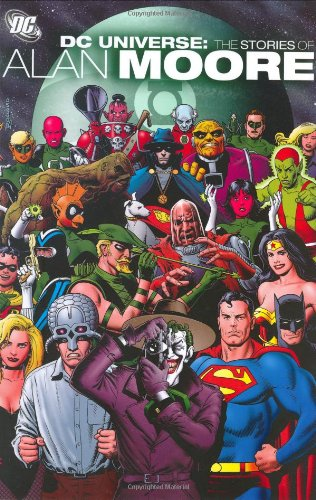 DC Universe : The Stories of Alan Moore