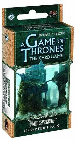 A Game of Thrones: The Card Game - Forgotten Fellowship Chapter Pack