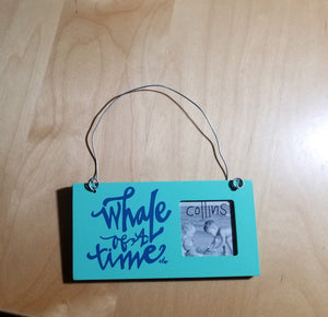 Whale of a Time Hanging Ornament Frame