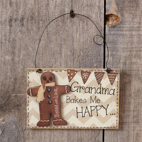Grandma Bakes me Happy Sign