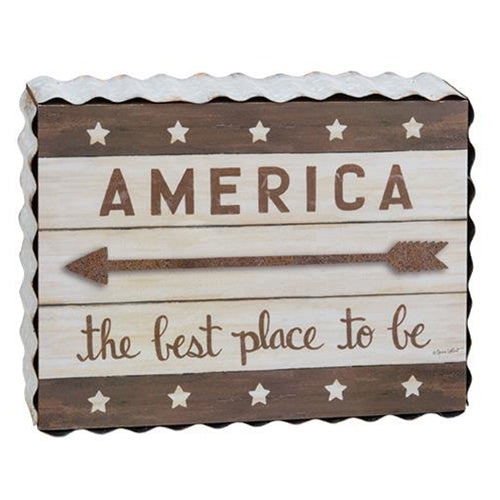 America - the best place to be Box Sign