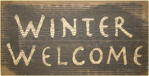 Winter Welcome Rustic Sign