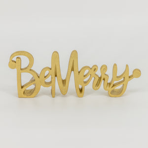 Gold Be Merry Sign