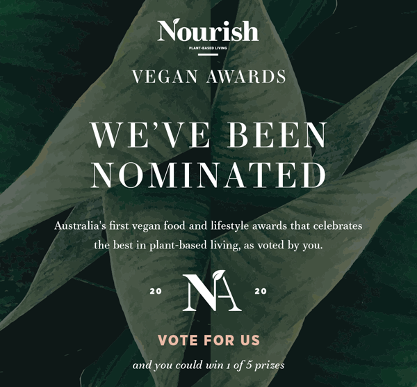 🌱 NOURISH VEGAN AWARDS NOMINEE 🌱