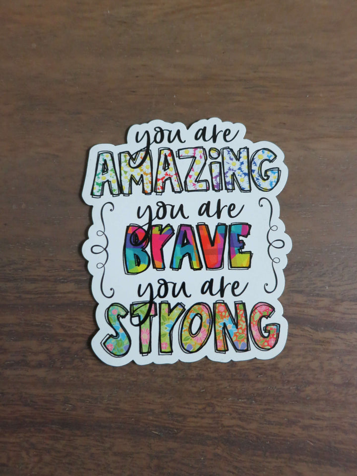 You are Amazing, Brave & Strong-Magnets-Spread Your Sparkle