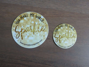 You Make My World Sparkle-Stickers-Spread Your Sparkle