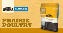 Load image into Gallery viewer, ACANA Classic Poultry Dog Food for All Breeds and Life Stages