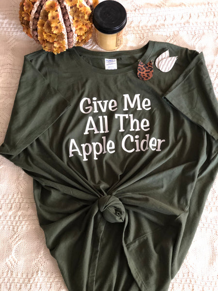 GIVE ME ALL THE APPLE CIDER Short-sleeve Graphic T-shirt