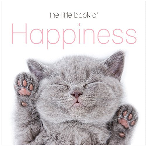 LITTLE BOOK OF Happiness -  Cats P/B