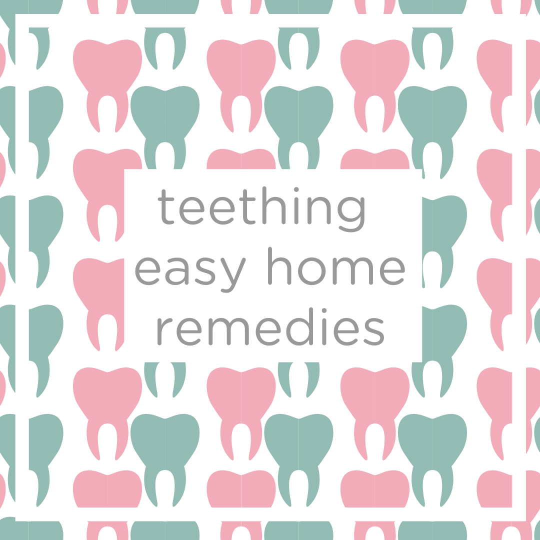 Teething top 5 easy home remedies