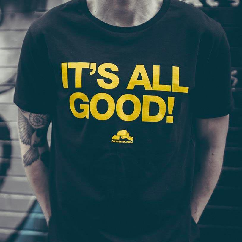 It's All Good tee - black - Drum&BassArena