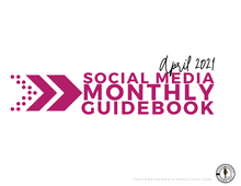 Load image into Gallery viewer, April 2021 Social Media Guidebook