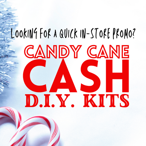 Looking for a quick in-store promo this holiday season?  Try the Candy Cane Cash DIY kits!