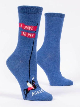 I Have To Pee….Again Women's Crew Socks